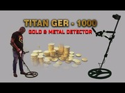 TITAN GER 1000-Treasure Hunting/Metal Detecting Device