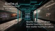 Best reseller hosting in Pakistan