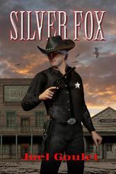 Silver Fox,  a western novel